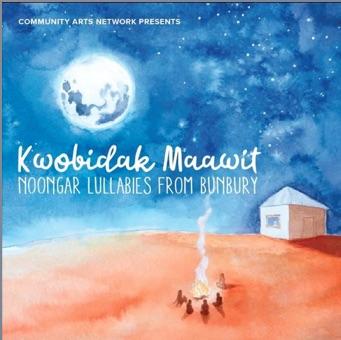 Kwobidak Maawit Lullabies in Noongar Language