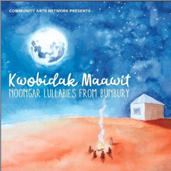 Kwobidak Maawit Lullabies in Noongar Language